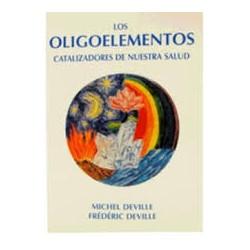 Los Oligoelementos - Michel...